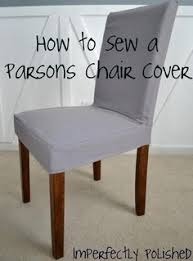 Covers For Dining Room Chairs Diy Tutorial Diy Dining Chair Slipcovers Diy Sew A Parsons