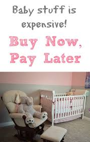 buy baby stuff now pay later shopping