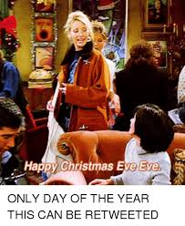 Christmas Day Meme - 25 best memes about christmas eve eve christmas eve eve memes