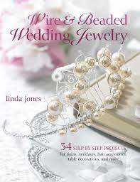 wire u0026 beaded wedding jewelry u0026 accessories 34 step by step