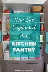 how i u0027ve organised my kitchen pantry u2026