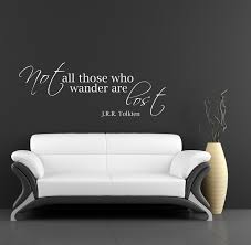 jrr tolkien quote wall decal art vinyl lettering sticker not all jrr tolkien quote wall decal art vinyl lettering sticker not all those who wander are lost