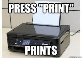 Printer Meme - office space printer meme