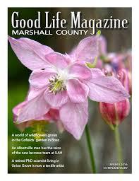 marshall good life magazine spring 2016 by the good life
