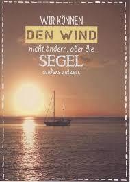 sprüche und lebensweisheiten postkarte spruch lebensweisheit wir können den wind nicht ändern