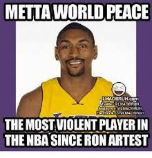 World Peace Meme - 25 best memes about metta world peace metta world peace memes