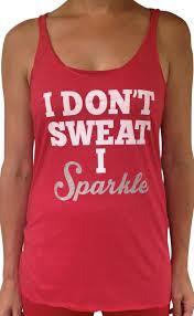 i don t sweat i sparkle tank women s i don t sweat i sparkle tri blend tank sorock shop