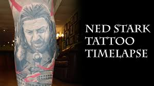 game of thrones tattoo timelapse pt 4 ned stark youtube