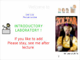 lecture1 comb post 1 che 133 pre lab le c ture introductory