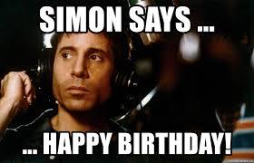 Simon Meme - simon says happy birthday paul simon says meme generator