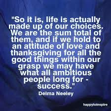 happy thanksgiving love quotes happy to inspire quote of the day our life our choice