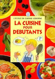 livre de cuisine pour d utant livre de cuisine pour debutant telecharger