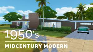 sims 4 decade build series 1950s midcentury modern youtube