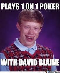 Blaine Meme - david blaine by eimantas223 meme center