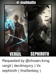 Sephiroth Meme - deathbattle vergil sephiroth requested by vergil devilmaycry vs