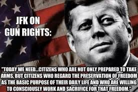 2nd Amendment Meme - kennedy quotes on minute men and the 2nd amendment