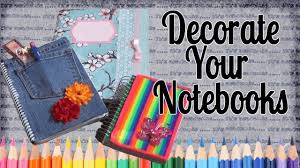 Ideas To Decorate Home Back To Ideas To Decorate Your Notebooks Youtube