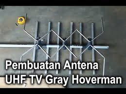 membuat antena tv tanpa kabel pembuatan antena tv gray hoverman youtube