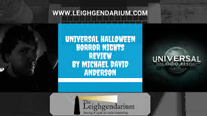 universal studios orlando halloween horror nights reviews 8 stars the leighgendarium