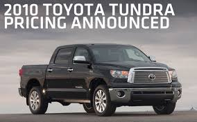 toyota tundra msrp 2010 toyota tundra pricing announced pickuptrucks com