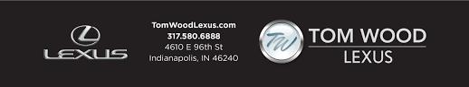 lexus service indianapolis tom wood lexus new lexus dealership in indianapolis in 46240
