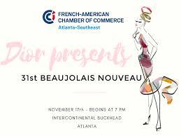 chambre de commerce franco am駻icaine 31e beaujolais nouveau à atlanta présenté par in the