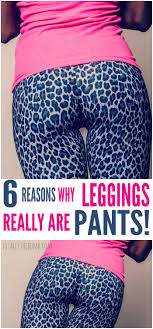 Leggings Are Not Pants Meme - 6 reasons why leggings are pants
