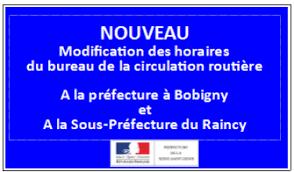 sous prefecture de raincy bureau des etrangers nouveau modification au bureau de la circulation routière
