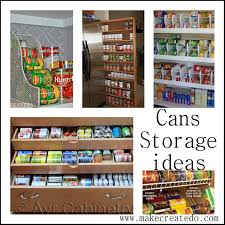 Apartment Kitchen Storage Ideas by Food Cans Storage Ideas In The Pantry Make Create Do Pantry