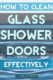 Clean Soap Scum Off Shower Door by How To Clean Soap Scum Off Shower Doors Clean Pinterest Water