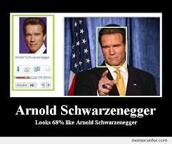 Arnold Schwarzenegger Memes - arnold schwarzenegger by ben meme center