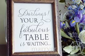 wedding seating signs your fabulous table is waiting wedding sign thin style