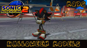 hd halloween sonic adventure 2 hd halloween models youtube