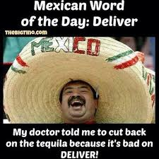 Funny Mexican Meme - mexican word of the day memes meme funny memes funny jokes cool