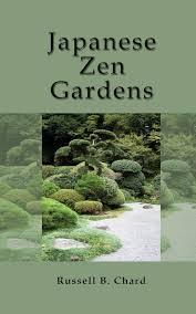 japanese zen gardens russell chard 9781909908062 amazon com books