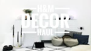 H M Home Decor H M Home Decor Haul