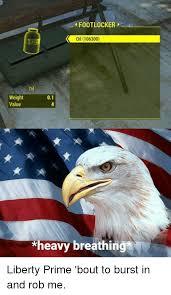 Liberty Prime Meme - footlocker oil 106300 weight value 01 heavy breathing liberty prime