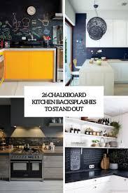 images of kitchen backsplashes 26 chalkboard kitchen backsplashes to stand out digsdigs