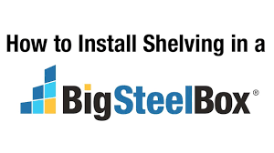 how to install shelving in a bigsteelbox youtube