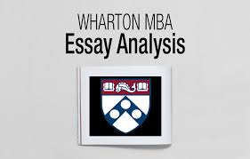 GMAT analysis  I don     t want to bore you    then head right on down to II How have Wharton     s essays changed this year  or my essay analysis III Wharton     CROM