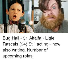 Universal Memes - universal pictures bag hall bug hall 31 alfalfa little rascals