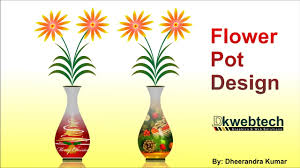 Design Flower Pots 3d Flower Pot Designing Idea Coreldraw In Hindi Youtube