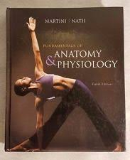 Saladin Anatomy And Physiology 6th Edition Online Fundamentals Of Anatomy And Physiology Martini Ebay