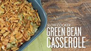 slow cooker green bean casserole southern living