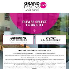 need a ticket to saturday u0027s grand design show in sydney