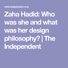 zaha hadid philosophy all you need to know about zaha hadid and her architectural