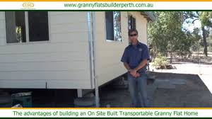 the advantages of building an on site built transportable granny