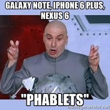 Galaxy Note Meme - galaxy note iphone 6 plus nexus 6 phablets dr evil meme