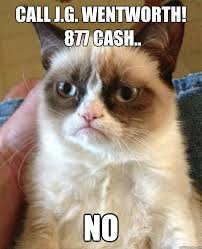 Jg Wentworth Meme - call j g wentworth 877 cash no no more annuity quickmeme