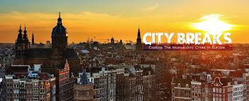 best of european holidays check out the best city breaks and last